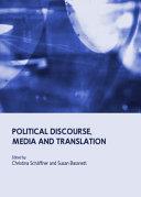 Political Discourse, Media and Translation
