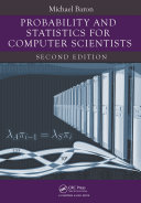 Probability and Statistics for Computer Scientists, Second Edition