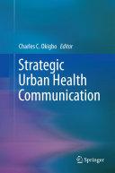 Strategic Urban Health Communication