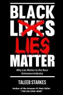 Black Lies Matter ebook