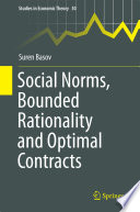 Social Norms, Bounded Rationality and Optimal Contracts
