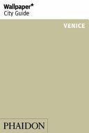 Wallpaper* City Guide Venice 2015