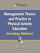Management Theory and Practice in Physical Activity Education  Including Athletics