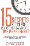 15 Secrets Successful People Know About Time Management Book PDF