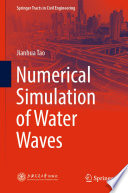 Numerical Simulation of Water Waves
