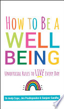 How to Be a Well Being