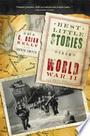 """""""Best Little Stories from World War II: More than 100 true stories"""" by C. Brian Kelly"""