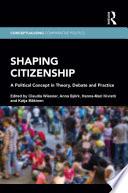 Shaping Citizenship