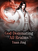 God Dominating All Realms