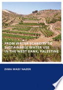 From Water Scarcity To Sustainable Water Use In The West Bank Palestine Book PDF