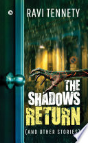 The Shadows Return  and other stories