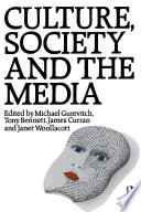Culture  Society and the Media Book