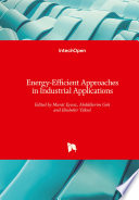 Energy Efficient Approaches in Industrial Applications