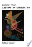 Principles of Abstract Interpretation