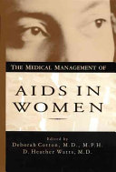 The Medical Management of AIDS in Women