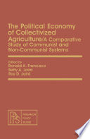 The Political Economy of Collectivized Agriculture