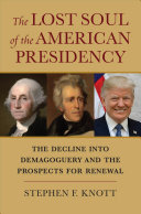 The Lost Soul of the American Presidency Book PDF