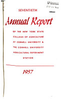 Report Of The New York State College Of Agriculture At Cornell University Ithaca And Of The Cornell University Agricultural Experiment Station