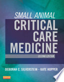 Small Animal Critical Care Medicine   E Book