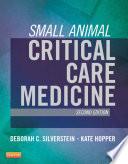Small Animal Critical Care Medicine   E Book Book