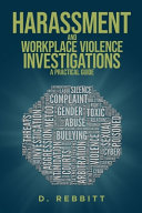 Harassment and Workplace Violence Investigations