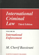 International Criminal Law: International Enforcement - Band 3