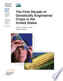 First Decade of Genetically Engineered Crops in the United States