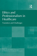 Ethics and Professionalism in Healthcare