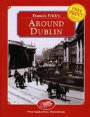 Francis Frith s Around Dublin
