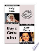 Celebrity Biographies The Amazing Life Of Katy Perry And Lady Gaga Famous Stars