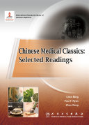 Chinese Medical Classics  Selected Readings