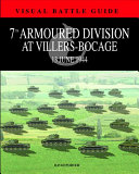 7th Armoured Division at Villers Bocage