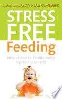Stress Free Feeding