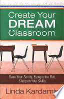 Create Your Dream Classroom