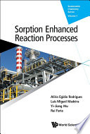 Sorption Enhanced Reaction Processes