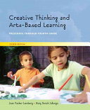 Creative Thinking and Arts based Learning