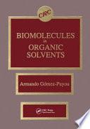 Biomolecules In Organic Solvents