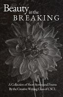 Beauty in the Breaking