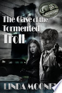 The Case of the Tormented Troll