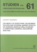 The Impact Of Structural Adjustment Policies And External Market Effects On Ugandan Agricultural Economy