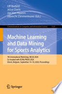 Machine Learning and Data Mining for Sports Analytics