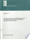 Technical Assistance for Twelfth Agriculture and Natural Resources Research at International Agricultural Research Centers