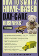 How to Start a Home Based Day Care Business Book PDF