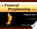 The Funeral Preplanning Guide Volume 2 Book