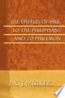 The Epistles of Paul to the Philippians and to Philemon Book