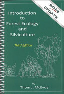 Introduction to Forest Ecology and Silviculture