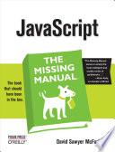 JavaScript: The Missing Manual