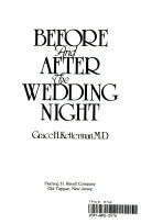 Before and After the Wedding Night