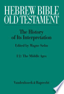 Hebrew Bible Old Testament I From The Beginnings To The Middle Ages Until 1300 Part 2 The Middle Ages Book