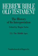 Hebrew Bible / Old Testament. I: From the Beginnings to the Middle Ages (Until 1300). Part 2: The Middle Ages